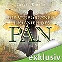 Die verborgenen Insignien des Pan (Die Pan-Trilogie 3) Audiobook by Sandra Regnier Narrated by Anne Düe, Daniel Montoya