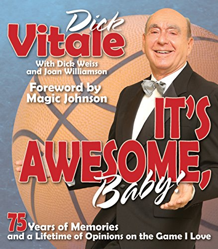 It's Awesome, Baby!: 75 Years of Memories and a Lifetime of Opinions on the Game I Love