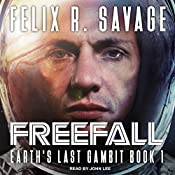 Freefall: Earth's Last Gambit Series, Book 1 | Felix R. Savage