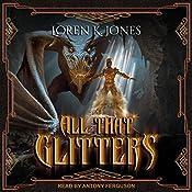 All That Glitters: Stavin DragonBlessed, Book 1 | Loren K. Jones