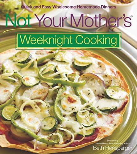 Get not your mothers weeknight cooking quick and easy pdf get not your mothers weeknight cooking quick and easy pdf forumfinder Gallery