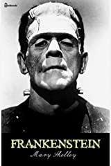 Frankenstein (Annotated) Kindle Edition