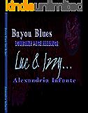 Bayou Blues: Louisiana Pack Alliance: Luc & Izzy