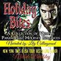 Holiday Bites: A Collection of Vampire Paranormal Romances Audiobook by Michele Bardsley Narrated by Lily Collingwood