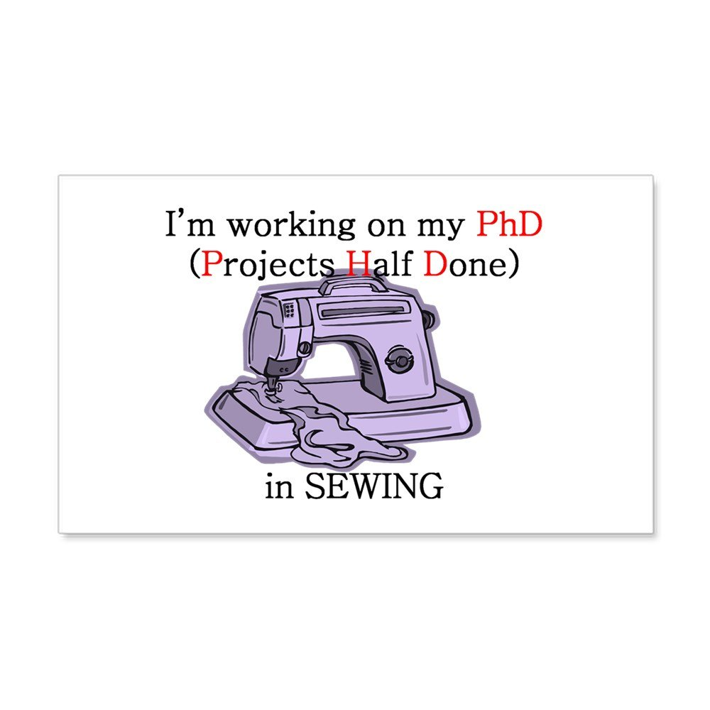 CafePress Sewing (Projects Half Done) P 22X14 Wall Peel - 20x12 Wall Decal, Vinyl Wall Peel, Reusable Wall Cling