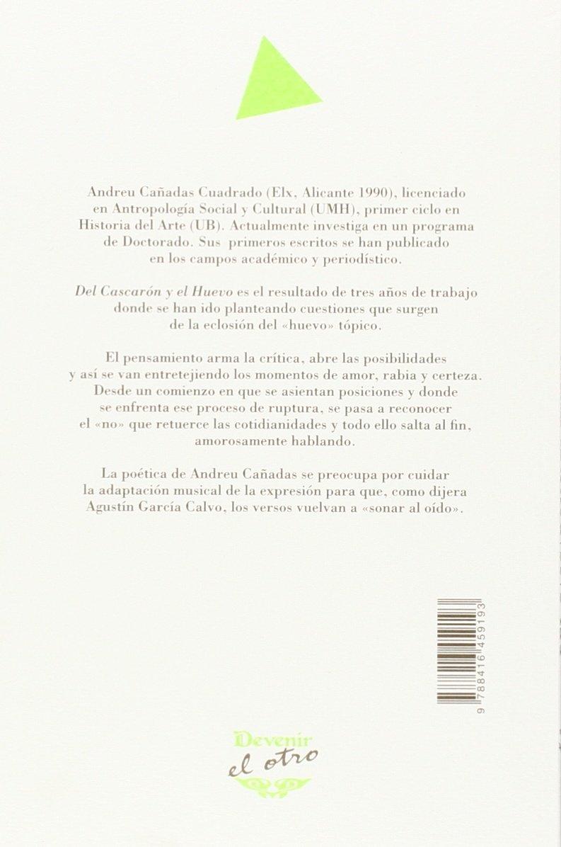 DEL CASCARÓN Y EL HUEVO: ANDREU CAÑADAS CUADRADO: 9788416459193: Amazon.com: Books