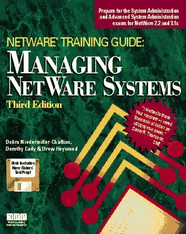 Managing Netware Systems (Netware Training Guide) by Debra R.Niedermiller- Chaffins (1994-08-06) by New Riders Publishing