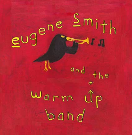 Eugene Smith and the Warmup Band
