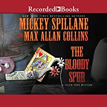 The Bloody Spur Audiobook by Max Allan Collins, Mickey Spillane Narrated by Corey M. M. Snow