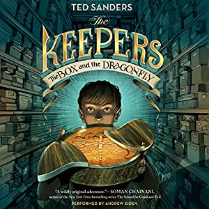 The Keepers: The Box and the Dragonfly Audiobook