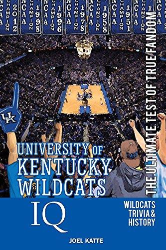 University of Kentucky Wildcats Basketball IQ: The Ultimate Test of True Fandom