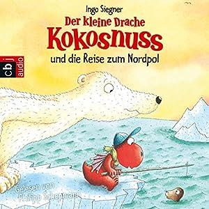 Der kleine Drache Kokosnuss und die Reise zum Nordpol Audiobook