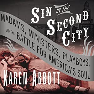Sin in the Second City Audiobook