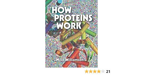 How Proteins Work: Amazon.es: Williamson, Mike: Libros en ...