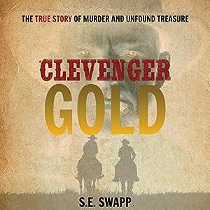 Clevenger Gold Audiobook