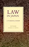 Law in Japan, Daniel H. Foote, 0295987316