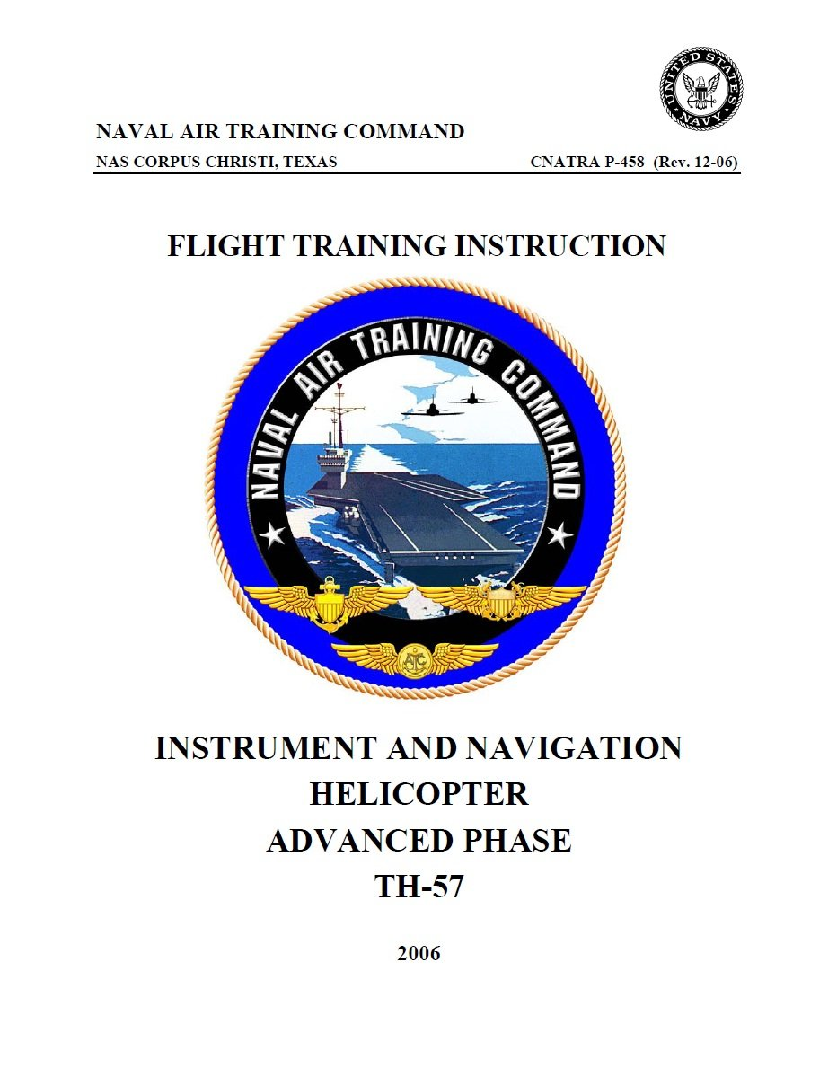 Download TH-57 Helicopter Instrument and Navigation CNATRA P-458 (Rev. 12-06) (Procedures) pdf