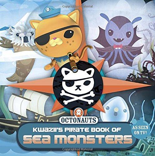 Kwazii's Pirate Book of Sea Monsters (Octonauts)