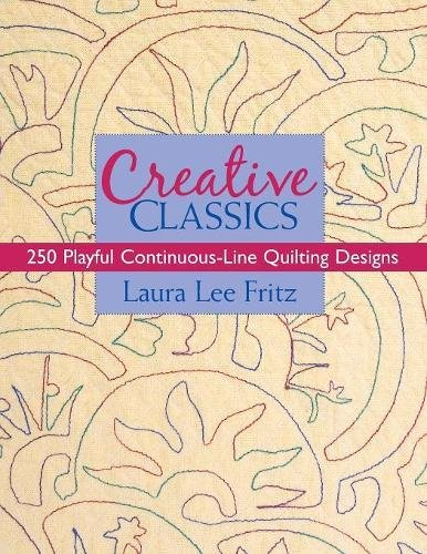 Download Creative Classics: 250 Playful Continuous-Line Quilting Designs ebook
