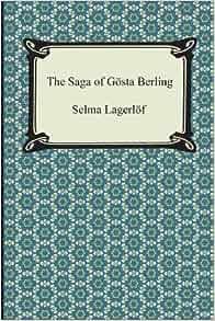 Review: The Saga of Gosta Berling by Selma Lagerlof