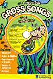 Gross and Annoying Songs, Ken Carder, 076964452X