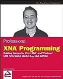 Professional XNA Programming, Benjamin Nitschke, 0470261285