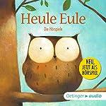 Heule Eule | Paul Friester