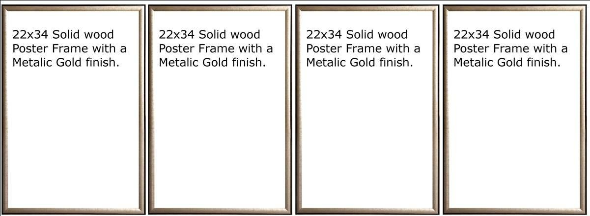 Four(4) Wood Metallic Gold Finish Poster Frame 22x34 or 34 x 22