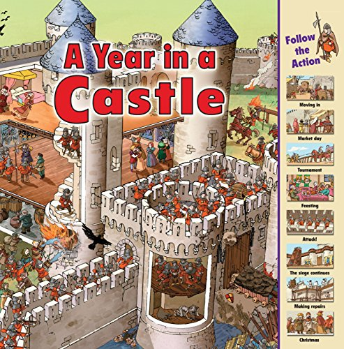 A Year in a Castle (Time Goes By) (Information About Castles In The Middle Ages)