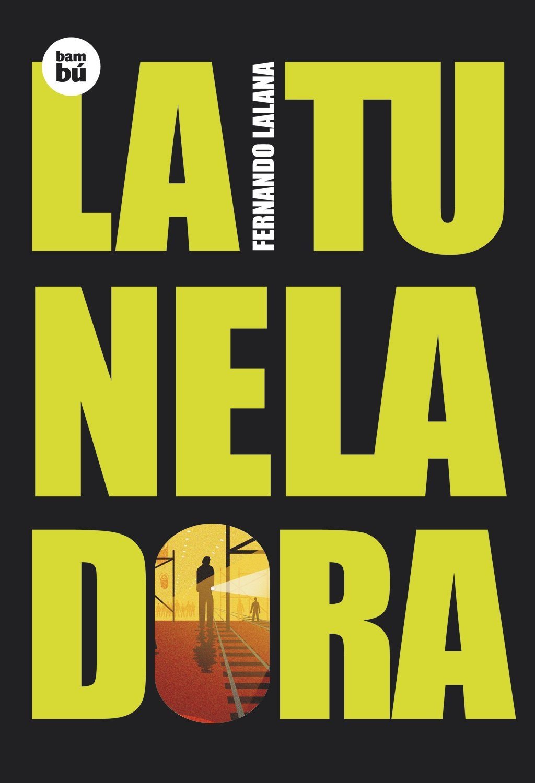 La tuneladora (Exit) (Inglés) Tapa dura – 22 oct 2006 Fernando Lalana Josa Francesc Punsola Editorial Bambú 8483430061