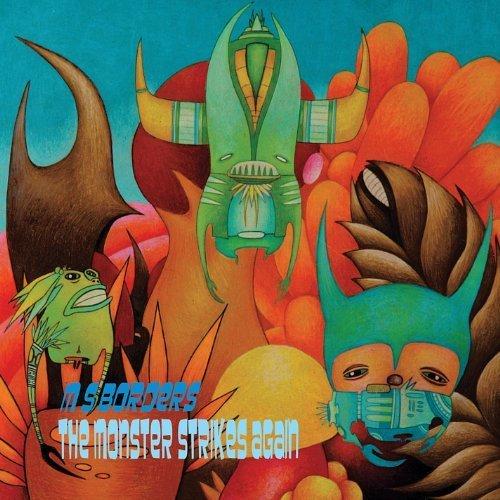 Monster Strikes Again by M S Borders (2012-03-20)