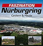 Faszination Nürburgring: Gestern & Heute