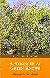 A Stranger at Green Knowe by L.M. Boston (2003-12-01)