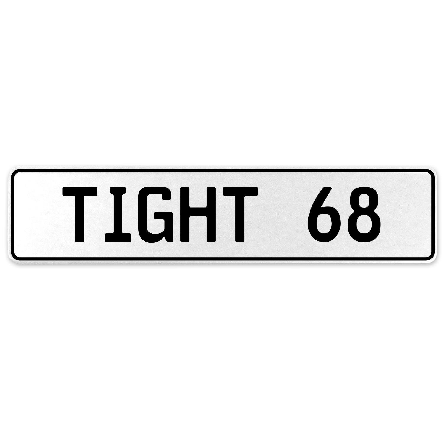 Vintage Parts 554764 Tight 68 White Stamped Aluminum European License Plate