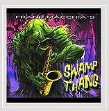 Frank Macchia's Swamp Thang by Frank MacChia (2011-12-20)
