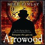 Arrowood | Mick Finlay