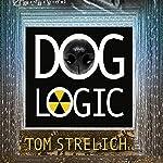 Dog Logic | Tom Strelich