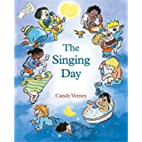 The Singing Day: Songbook and CD for Singing with Young Children [With CD]