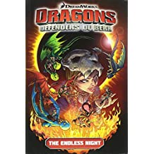 Dragons: Defenders of Berk - Volume 1: The Endless Night (How to Train Your Dragon TV)