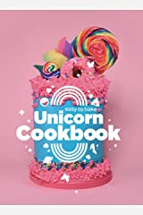 Easy to Bake Unicorn Cookbook: Colorful Kitchen Fun For Kids Kindle Edition