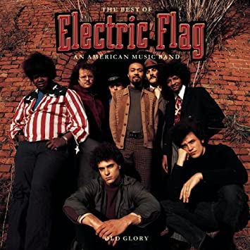 Electric Flag Old Glory Best Of Amazoncom Music