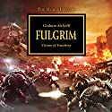 Fulgrim: The Horus Heresy, Book 5 Audiobook by Graham McNeill Narrated by David Timson