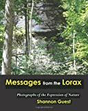 Messages from the Lorax, Shannon Guest, 145635390X