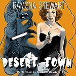 Desert Town   Ramona Stewart