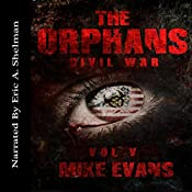 Civil War: The Orphans, Book 5 | Mike Evans