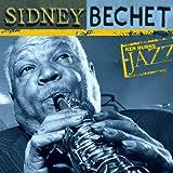 Ken Burns JAZZ Collection: Sidney Bechet