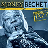 Ken Burns JAZZ Collection: Sidney Bechet