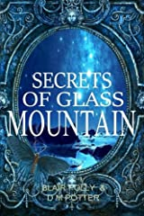 Secrets of Glass Mountain (You Say Which Way) Paperback