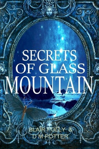 Secrets of Glass Mountain (You Say Which - Glasses Which