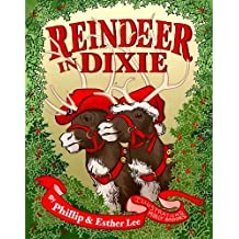 Reindeer in Dixie by Esther Lee (2013-09-01)